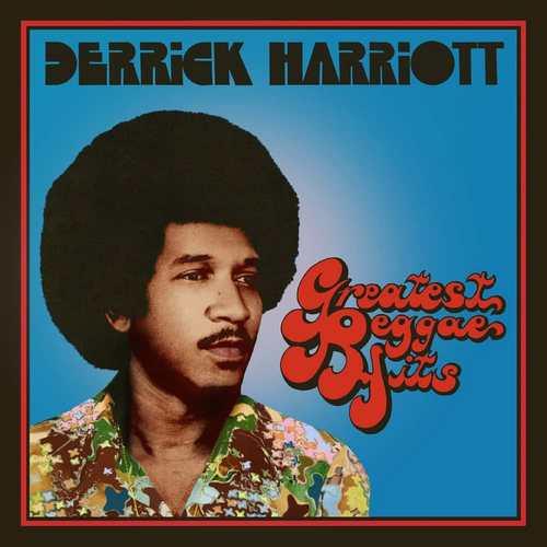 Derrick Harriott - Greatest Reggae Hits, Expanded Original Album