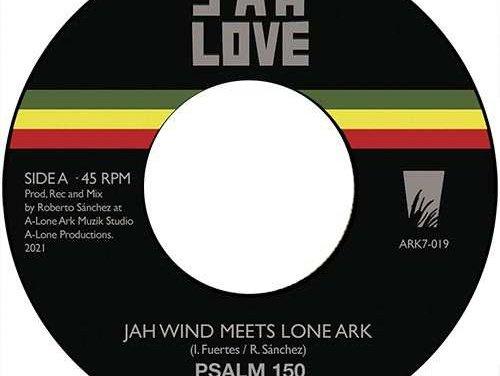 Jah Wind Meets Lone Ark – Psalm 150 / Muscle Emanuel – Bingi Bongo