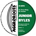 Junior Byles – Press Along / Thanks And Praise