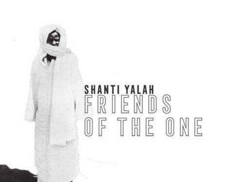 Shanti Yalah – Friends Of The One