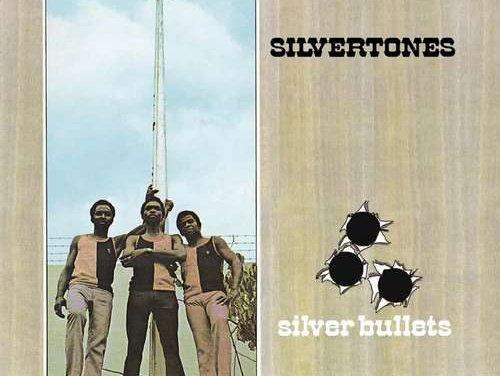 Silvertones – Silver Bullets