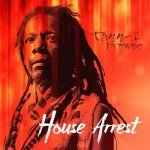 Tann-I Browne – House Arrest  | New Release