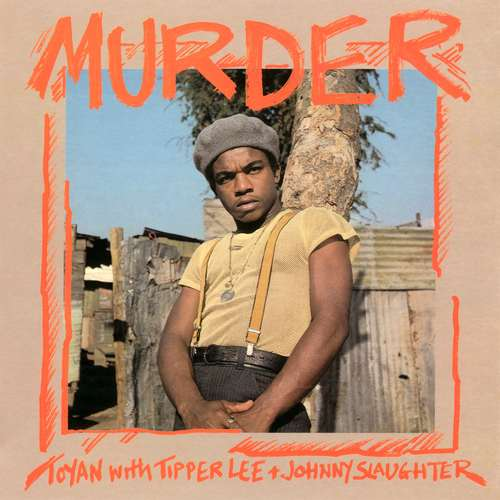 Toyan with Tipper Lee + Johnny Slaughter - Murder