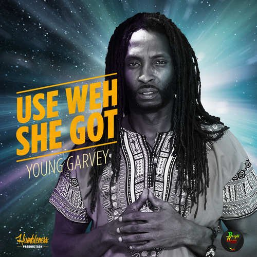 Young Garvey-Use Weh She Got