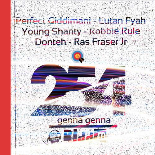 254 Genna Genna Riddim