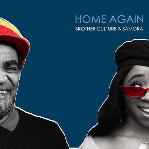 Brother Culture & Samora - Home Again