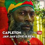 Capleton – Jah Jah Love Is Real   New Video