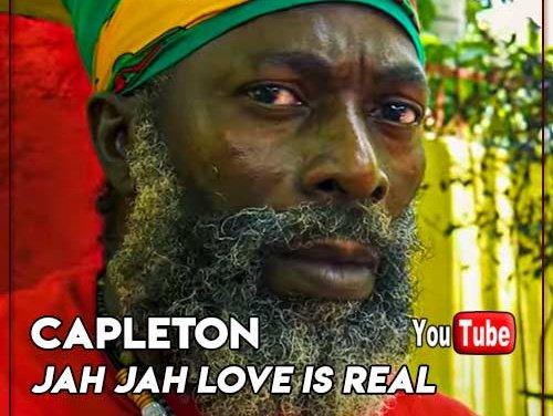 Capleton – Jah Jah Love Is Real | New Video