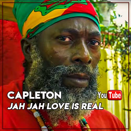 Capleton - Jah Jah Love Is Real