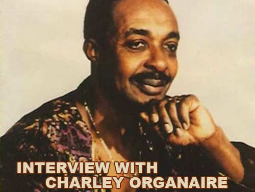 Interview with Charley Organaire