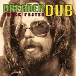 Chuck Foster – Dreader Dub