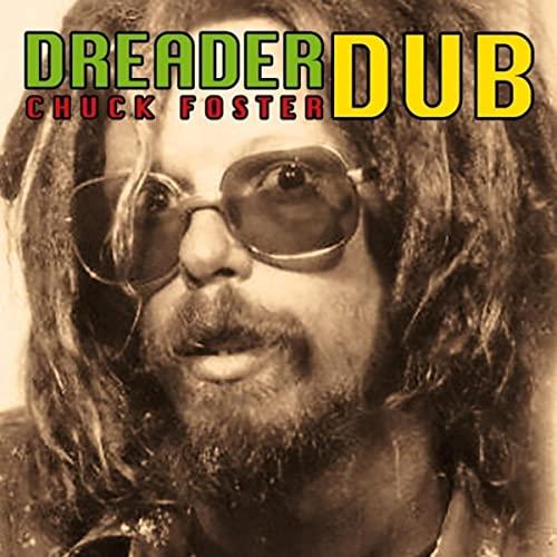 Chuck Foster - Dreader Dub