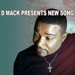 D Mack presents new song