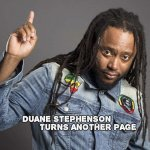 Duane Stephenson turns another page