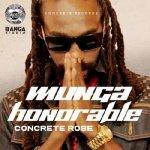 Munga Honorable – Concrete Rose   New Video/Single