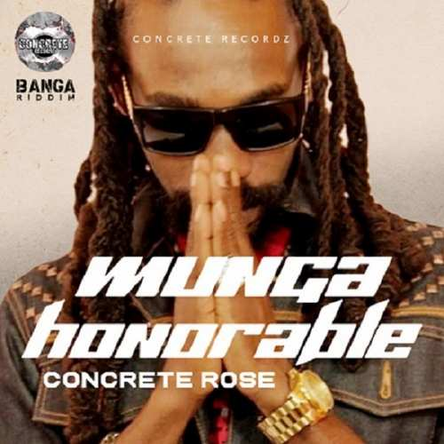 Munga Honorable - Concrete Rose