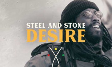 Steel and Stone – Desire | New Video/Single