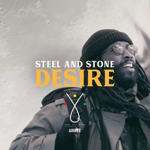 Steel And Stone - Desire