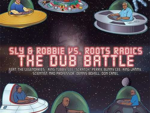 Sly & Robbie and Roots Radics follow up 'The Final Battle'