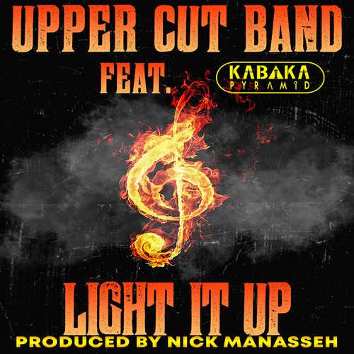 Upper Cut Band feat. Kabaka Pyramid - Light It Up