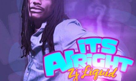 ZJ Liquid – It's Alright | New Video