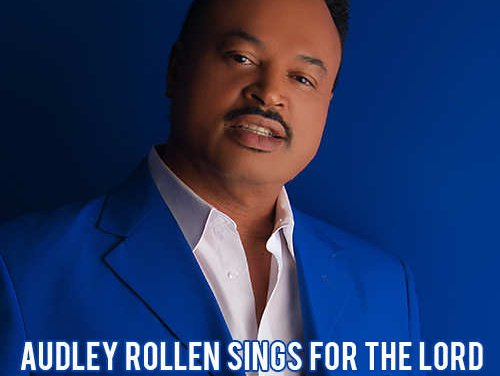 Audley Rollen sings for the Lord
