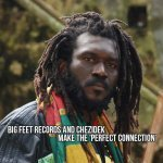 Big Feet Records and Chezidek make the 'Perfect Connection'