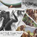 Blvk H3ro x Ras-I – Better Than That   New Video