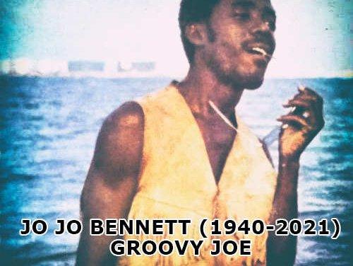 'Jo Jo' Bennett – Groovy Joe (1940 – August 3, 2021)