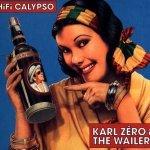 Karl Zéro & The Wailers – Hi-Fi Calypso