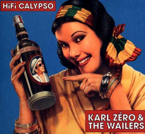 Karl Zéro & The Wailers - Hi-Fi Calypso