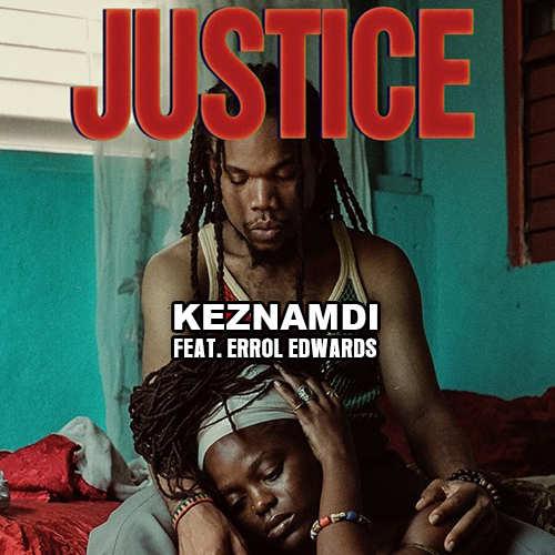 Keznamdi feat. Errol Edwards - Justice