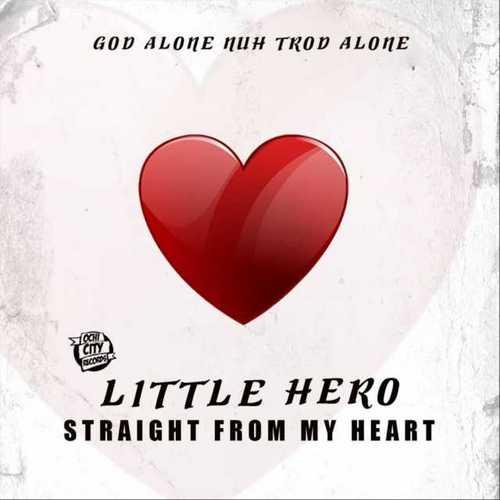 Little Hero - Straight From My Heart