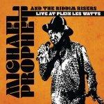 Michael Prophet & The Riddim Risers – Live At Plein Les Watts