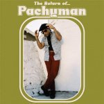 Pachyman – The Return Of Pachyman | New Release