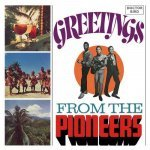 The Pioneers – Greetings From The Pioneers