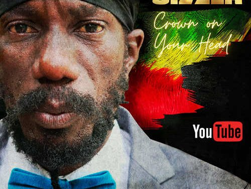 Sizzla – Crown On Your Head | New Video