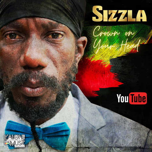 Sizzla - Crown On Your Head