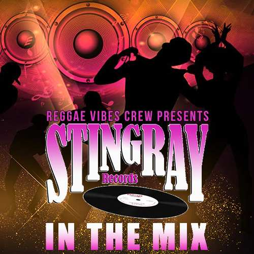 Reggae Vibes Crew presents Stingray in the Mix