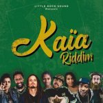 Kaïa Riddim   New Release