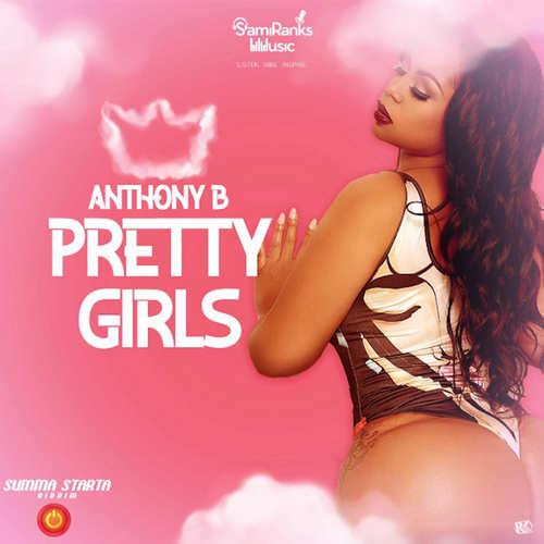 Anthony B - Pretty Girls