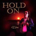 CJ Joe – Hold On | New Video