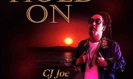 CJ Joe – Hold On   New Video