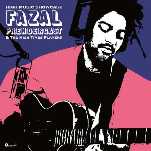 Fazal Prendergast & The High Times Players - High Music Showcase