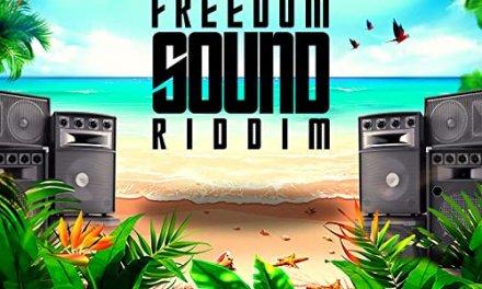 Freedom Sound Riddim   New Release