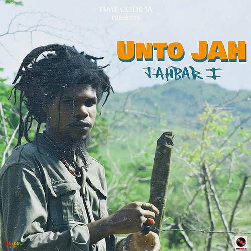 Jahbar I -Unto Jah