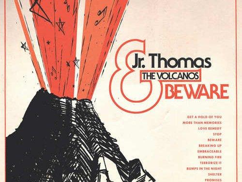 Jr. Thomas & The Volcanos – Beware | Reissue LP