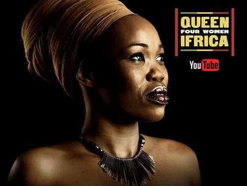 Queen Ifrica – Four Women | New Video
