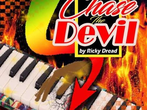 Ricky Dread feat. Fiji – Chase The Devil | New Video