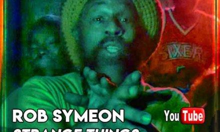 Rob Symeon – Strange Things   New Video